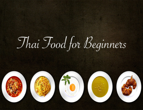 THAI FOOD FOR BEGINNERS